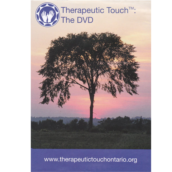 Therapeutic Touch™: The DVD