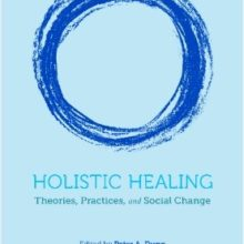A New Textbook on Holistic Healing Includes Therapeutic Touch